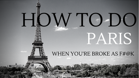 How to do paris when you're broke