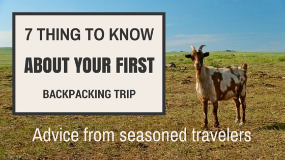 This to know before your first backpacking trip - advice from seasoned travelers