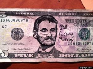 BILL-MURRAY-5-DOLLAR-BILL