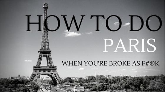 How to do paris when you're broke